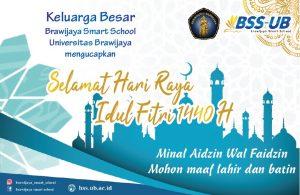 Keluarga BSS UB Mengucapkan Selamat Idul Fitri 1440 H